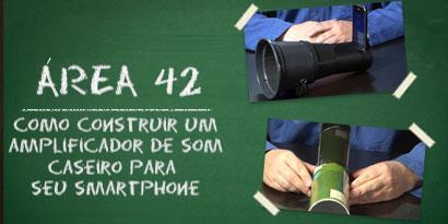 Imagem de Área 42: Como construir um amplificador de som caseiro para seu smartphone [vídeo] no site TecMundo