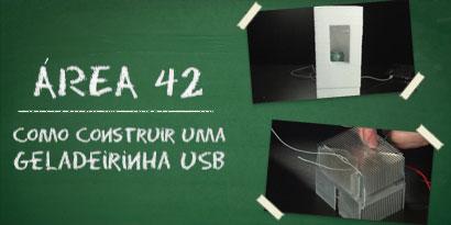 Imagem de Área 42: como construir uma geladeirinha USB [vídeo] no site TecMundo