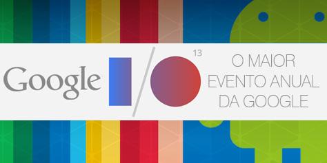 Imagem de Google I/O 2013: acompanhe ao vivo a cobertura do evento no site TecMundo