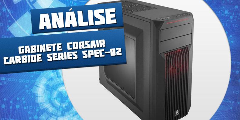 Imagem de Análise: Gabinete Corsair Carbide Series SPEC-02 no site TecMundo
