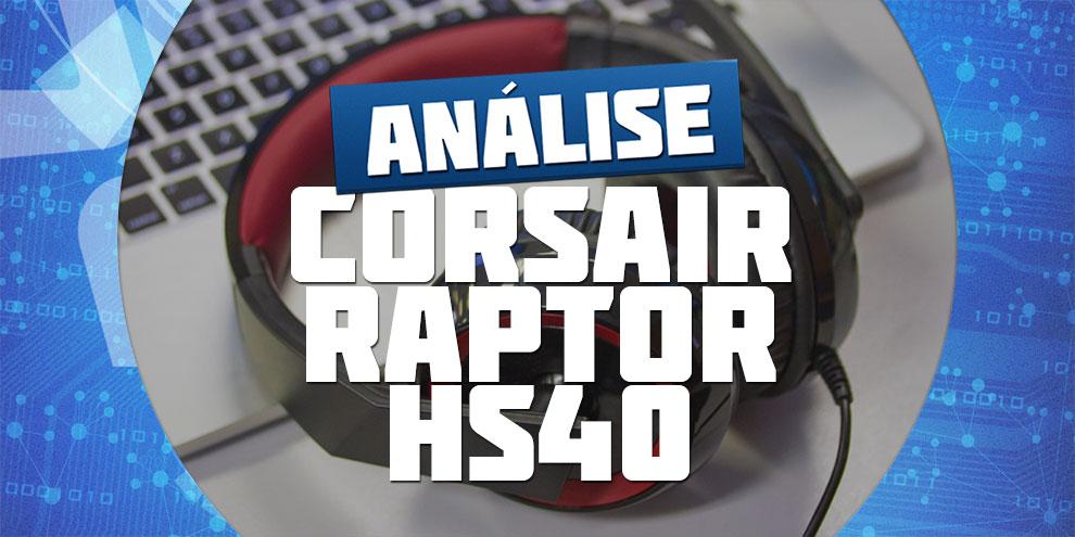Imagem de Análise: headset gamer Corsair Raptor HS40 no site TecMundo