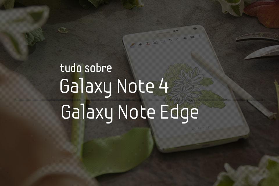 Imagem de Tudo sobre o Galaxy Note 4 e o Galaxy Note Edge no site TecMundo