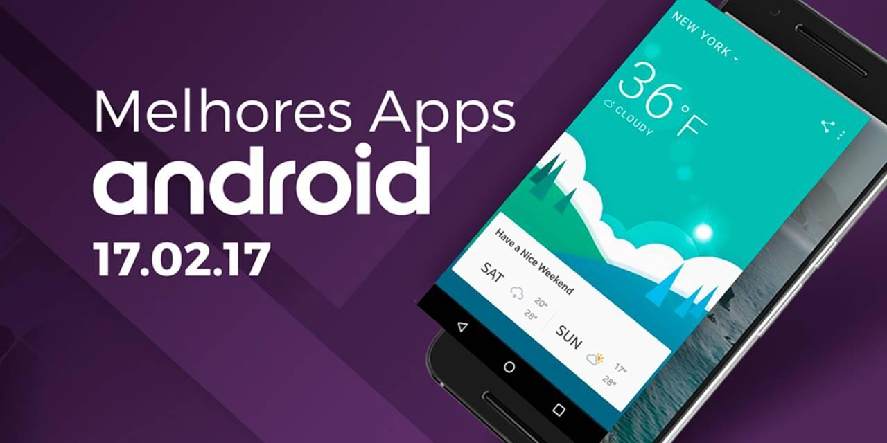 Imagem de Melhores Apps para Android: 17/02/2017 [vídeo] no tecmundo